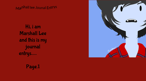 Marshall Lee journal entrys cover photo by FionnaluvsMarshall