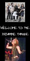 Welcome to the Bizarre Parade by Cin-DxBizarre