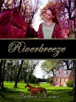 Book Cover-Riverbreeze by astrangeallure