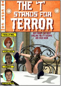 The T Stands For Terror! TG Comic! by TG-Caps