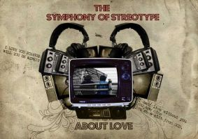 the shymphony of streotype by Giemax