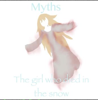 Myths - the girl who died in the snow by Booboogoo2