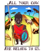 Maasai - All Your Cow.... by destructo-