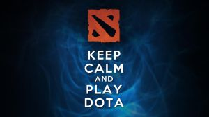 Keep Calm and Play Dota! by thecodeofhonour