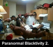 Paranormal Blacktivity? by DemonicSouth