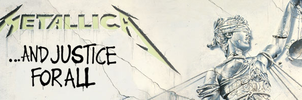 ...And Justice For All Banner by Nevermind0309