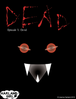 Dead Comics Ep 1 'cover' by HarlandGirl