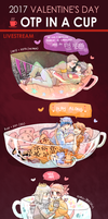 2017 Valentine's Day OTP IN A CUP - Livestream by ButtSensei