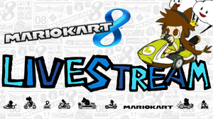 Mario Kart 8 Livestream =OFFLINE= by 0ColorPaint0