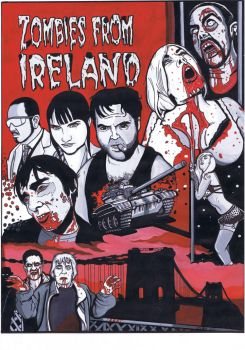 Zombies from Ireland (2012) Poster by ArfonArt