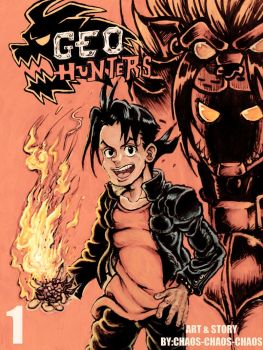 Geo Hunters Vol.1 cover by CHAOS-CHAOS-CHAOS