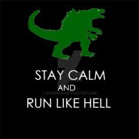 In case of Godzilla: Stay Calm and Run Like Hell!! by gamera68