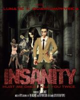 INSANITY: the movie by QuantumPhysica