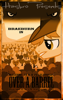 MLP : Over a Barrel - Movie Poster by pims1978
