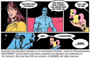Alan Moore and Dave Gibbons...FORGIVE ME!! by INVISIBLEGUY-PONYMAN
