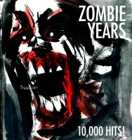 Zombie Years TEN THOUSAND HITS by FWACATA