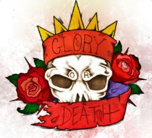 Glory Or Death by EJProphet