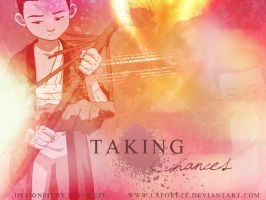 Taking Chances by laforeze