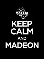 Keep Calm and Madeon by iNicKeoN