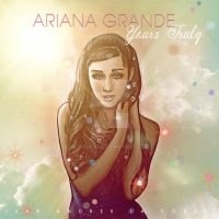 Ariana Grande Yours Truly by jardc87