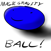 Magic Gravity Ball by SufferingSquids