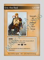 Sneak Peak Eric the Red hero card! by Trustinlies