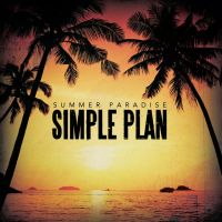 Simple Plan- Summer Paradise Single by MusicSoundsBetter