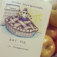 BAYMAX DAILY REMINDERS: EAT PIE by peore