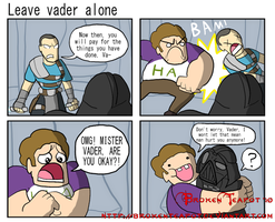 Leave vader alone by BrokenTeapot