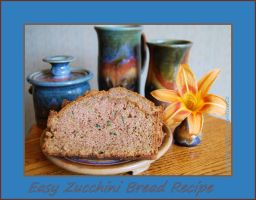 Easy Zucchini Bread Recipe by LadyAliceofOz