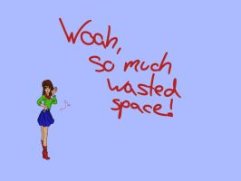 Wasted space by crazzyKatie
