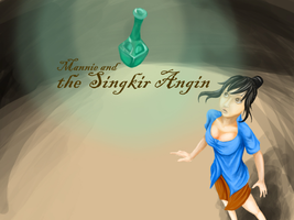 Mannie and the Singkir Angin by heiccs