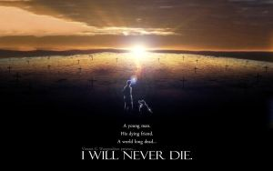 'I WILL NEVER DIE' Concept poster by Morthon