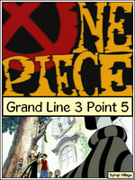 One Piece: Grand Line 3.5-241 by DragonTrainer13