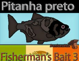 Piranha Preto from Big Ol' Bass fisherman's Bait 3 by BenioxoXox
