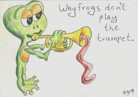 Why Frogs Don't Play Trumpet by Jazzmanian