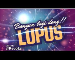 Lupus the movie by kecotz