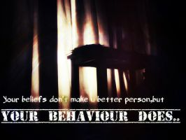 Your Behavior..... by arslanorigamist12