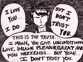 I Don't Trust You. by xlittlemissalice