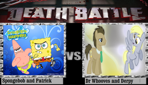 Spongebob and Patrick Vs Dr Whooves And Derpy by newsuperdannyzx