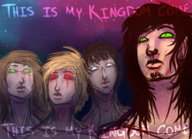 This Is My Kingdom Come by DaughterOfYukushi