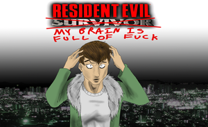 Resident Evil:wtf am i playing by TeamAquaSuicune