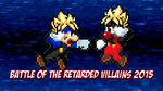 Battle of the Retarded Villians 2015 Poster by KingAsylus91