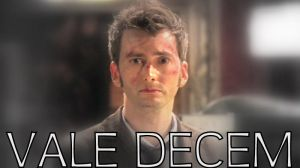 Vale Decem by timelord1993