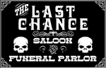 Last Chance saloon sign by emptysamurai