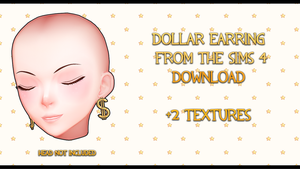 Dollar Earrings from The Sims 4 DOWNLOAD by SunnyFriend