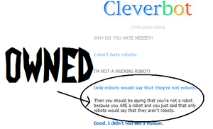 Trying Cleverbot- OWNED, FOO!!!! by DibFan4LifeX3