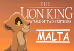 The Lion King A New Tale Of Two Brothers - Malta by SpeedDrawStarlight13