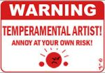 Warning temperamental artist by Hagge