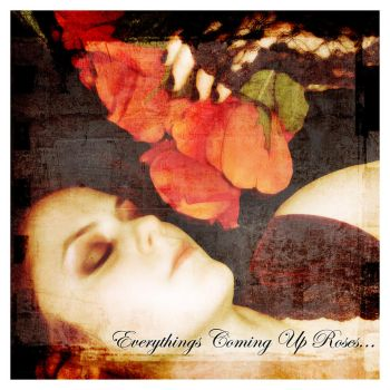 Everything's Coming Up Roses by Virtualfiction